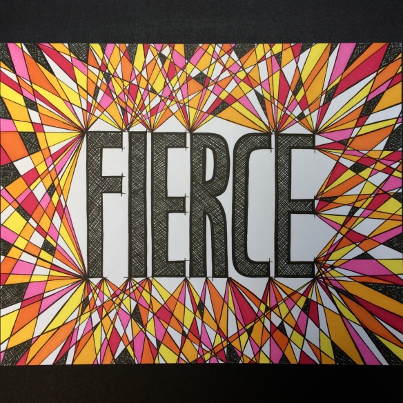 FIERCE word art in bold colors of black, white, orange and pink. Ink and marker drawing. Geometric and abstract.